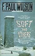 Soft and Others: 16 Stories of Wonder and Dread