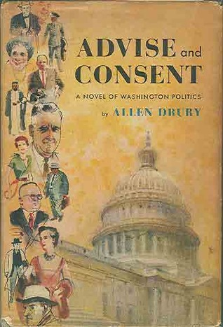 Advise and Consent (Advise and Consent, #1) by Allen Drury