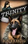 Review ebook Trinity: Military War Dog (A Breed Apart, # 1) by Ronie Kendig
