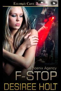 F-Stop by Desiree Holt