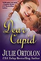 Dear Cupid (Texas Heat Wave)