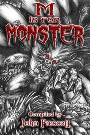 M Is For Monster By John Prescott