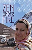 Zen Under Fire: a story of love and war in Afghanistan