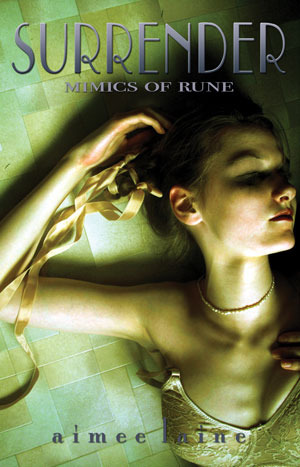 Surrender (Mimics of Rune, #2)
