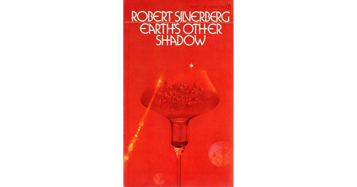 Earths Other Shadow By Robert Silverberg