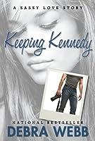 Keeping Kennedy