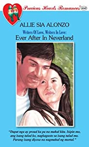Ever After In Neverland (Precious Hearts Romances, #4165) (Writers Of Love, Writers In Love, #2)