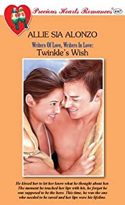 Twinkle's Wish (Precious Hearts Romances, #4167) (Writers Of Love, Writers In Love, #3)