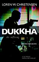 Dukkha-The Suffering