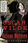 Oscar Wilde and the Vatican Murders (The Oscar Wilde Murder Mysteries #5) ebook download free