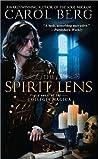 The Spirit Lens (Collegia Magica, #1)