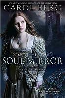 The Soul Mirror (Collegia Magica, #2)