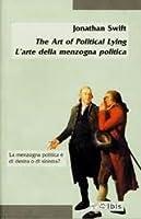 The Art of Political Lying - L'arte della menzogna politica