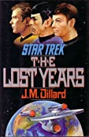 The Lost Years (Star Trek, The Lost Years #1)