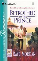 Betrothed to the Prince (Catching the Crown #3)