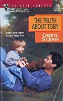 The Truth About Toby (Silhouette Intimate Moments, #810)