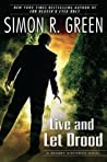 Live and Let Drood (Secret Histories, #6)
