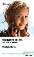 The Nurse's Not-So-Secret Scandal (Madrin Memorial Hospital #3)