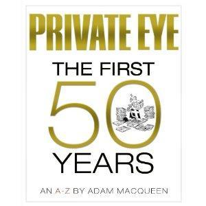 Private Eye The First 50 Years book cover
