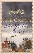 The Mallen Secret by Rosie Goodwin