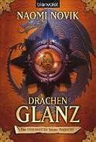 Drachenglanz (Die Feuerreiter Seiner Majestät, #4)