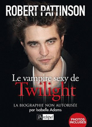 Eternally Yours Robert Pattinson Teens Biographies & Memoirs ...