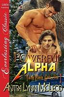 Powerful Alpha (Twin Pines Grizzlies #1)