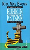 Ruhe in Fetzen. Ein Fall für Mrs. Murphy (Mrs. Murphy, #2)