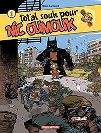 Total souk pour Nic Oumouk (Nic Oumouk, #1)