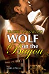 Wolf on the Bayou by Tressie Lockwood