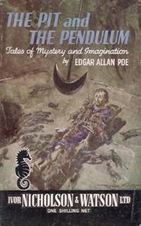 The Pit and the Pendulum: Tales of Mystery and Imagination