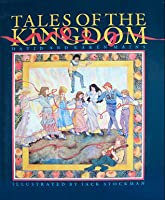 Tales of the Kingdom (Tales of the Kingdom, #1)