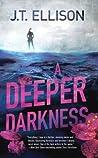 A Deeper Darkness (Dr. Samantha Owens, #1)