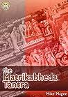 The Matrikabheda Tantra