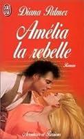 Amélia la rebelle