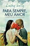 Para Sempre, Meu Amor by Cathy Kelly