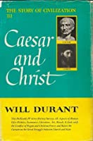 The Story of Civilization, Volume 3: Caesar and Christ