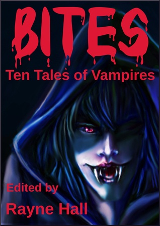Bites by Rayne Hall