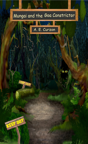 Mungai and the Goa Constrictor by A.E. Curzon
