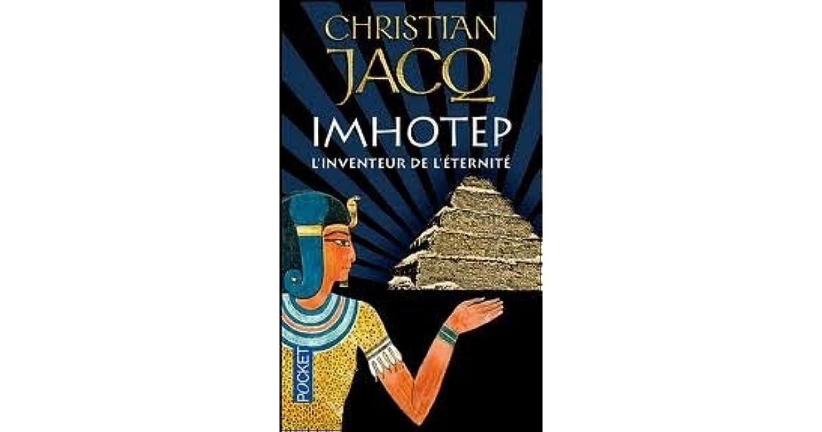 Imhotep l 39 inventeur de l 39 ternit le secret de la pyramide by christian jacq - Symbole de l eternite ...