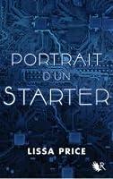 Portrait d'un Starter (Starters, #0.5)