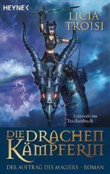 Die Drachenkämpferin: Der Auftrag des Magiers (Die Drachenkämpferin, #2)