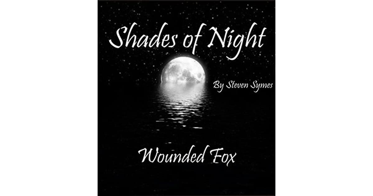 Shades Of Night Wounded Fox By Steven Symes