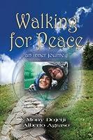 Walking for Peace: An Inner Journey