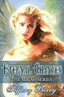 Eternal Changes (Mikah, #1)