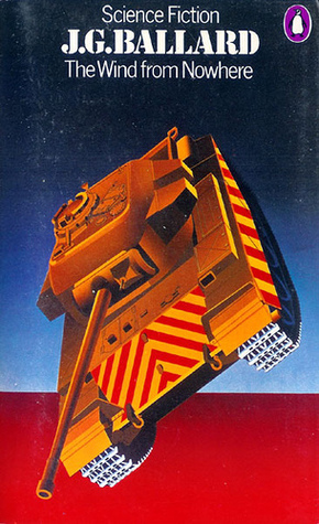 The Wind from Nowhere by J.G. Ballard