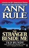 The Stranger Beside Me: Ted Bundy: The Shocking Inside Story