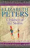Children of the Storm (Amelia Peabody, #15)