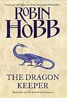 The Dragon Keeper (Rain Wild Chronicles, #1)
