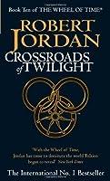 Crossroads of Twilight (Wheel of Time, #10)